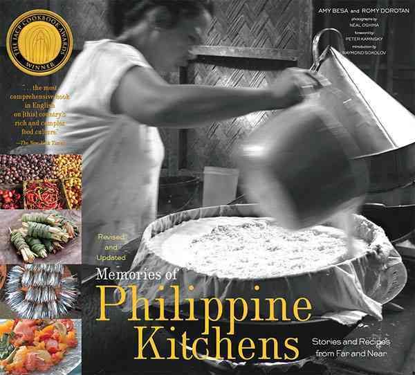 Memories of Philippine Kitchens By Besa, Amy/ Dorotan, Romy